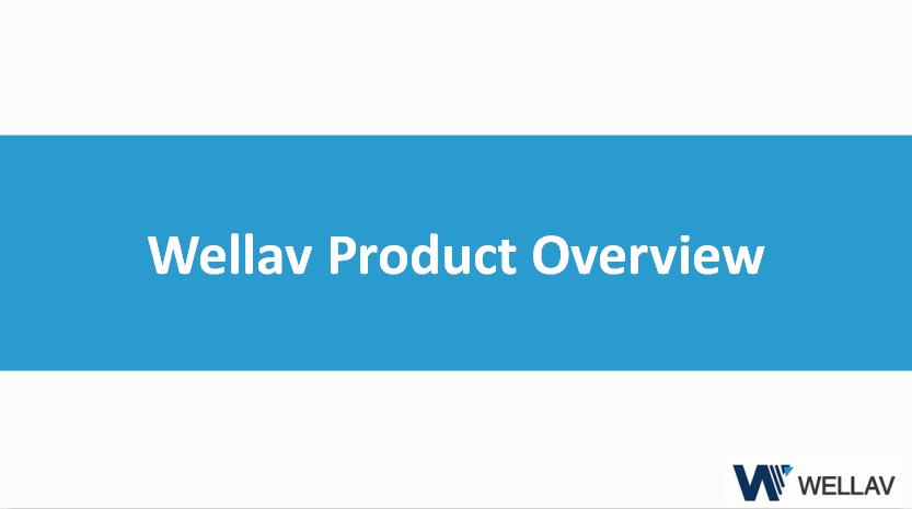 Wellav Product Overview